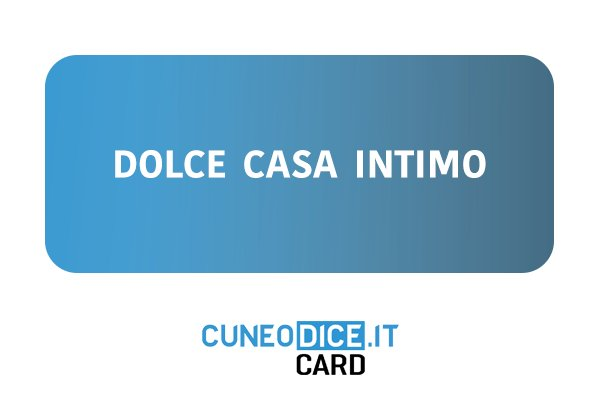 Dolce casa intimo