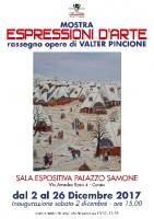 Mostra 'Espressioni d'arte'. Rassegna opere di Valter Pincione