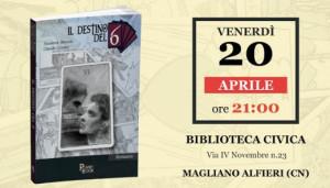 A Magliano Alfieri si presenta 'Il destino del 6'