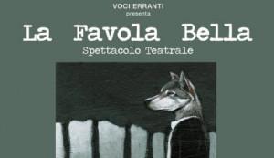 Al Teatro Milanollo Voci Erranti presenta lo spettacolo 'La Favola Bella'