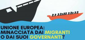 'Unione Europea minacciata dai migranti o dai suoi governanti?'
