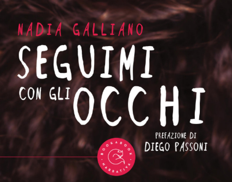 Nadia Galliano presenta 'Seguimi con gli occhi' a Cuneo