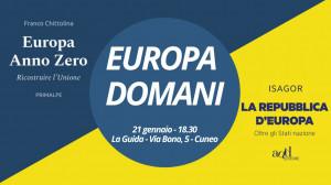 'Europa domani', dialogo fra due libri (e i loro autori) sul futuro dell'Europa