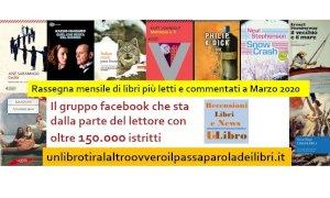 'Un libro tira l'altro': ecco i libri più letti e commentati del mese di marzo