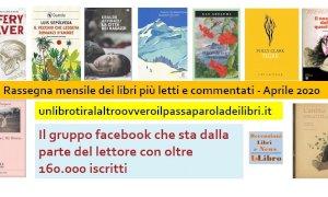 'Un libro tira l'altro': ecco i libri più letti e commentati del mese di aprile