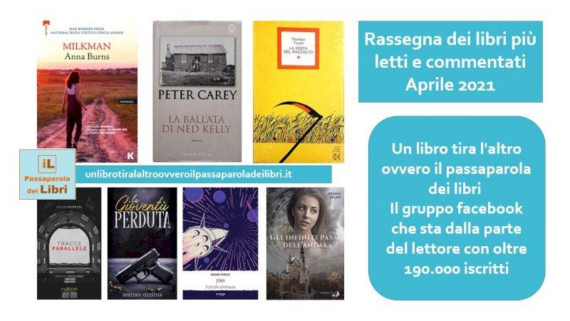 """""""Un libro tira l'altro"""": ecco i libri più letti e commentati del mese di aprile"""