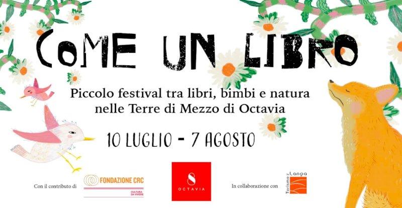 Come un libro, un piccolo festival tra libri, bimbi e natura nelle Terre di Mezzo di Octavia