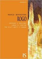 Marco Borgogno presenta il suo primo romanzo: Rogo
