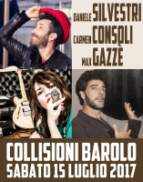 Daniele Silvestri, Carmen Consoli e Max Gazzè nella lunga notte di Collisioni 2017