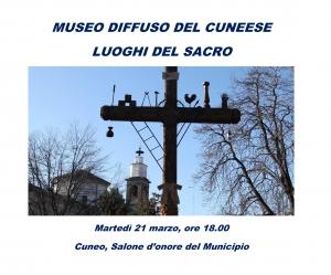 Presentazione del progetto Museo Diffuso del Cuneese - Luoghi del Sacro