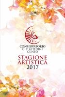 """Al via la Stagione artistica 2017 del Conservatorio statale di musica """"G.F. Ghedini"""""""