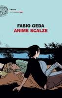 """Fabio Geda presenta il suo nuovo libro """"Anime scalze"""""""