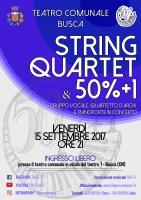 """""""String Quartet & 50%+1"""" al Teatro comunale di Busca"""